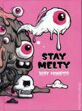 Buff Monster: Stay Melty HC (2015 Gingko Press) 1-1ST