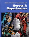 Critical Survey of Graphic Novels: Heroes and Superheroes HC (2012 Salem Press) 2-1ST