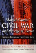 Marvel Comics' Civil War and the Age of Terror SC (2015 McFarland) Critical Essays on the Comic Saga 1-1ST