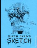 Mitch Byrd's Sketchbook SC (2004 Afterburn Comics) 2S-1ST