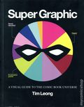 Super Graphic: A Visual Guide to the Comic Book Universe SC (2013 Chronicle Books) 1-REP