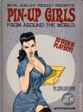 Metal Hurlant Proudly Presents: Pin-Up Girls From Around the World HC (2002-2010 Humanoids) 1B-1ST