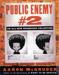 Public Enemy #2 TPB (2005 Three Rivers Press) An All-New Boondocks Collection 1-1ST