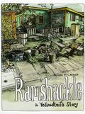Ramshackle: A Yellowknife Story GN (2016 Conundrum Press) 1-1ST