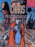 Chaos Lone Sloane HC (2000 Heavy Metal) By Druillet 1-1ST