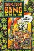 Doctor Bang and His Big Guns (1991 Rip Off Press) 1