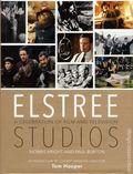 Elstree Studios: A Celebration of Film and Television HC (2016 Trafalgar Square) 1-1ST