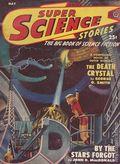 Super Science Stories (1940-1951 Popular Publications) Pulp Vol. 6 #4