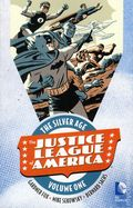 Justice League of America The Silver Age TPB (2016- DC) 1-1ST