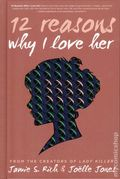12 Reasons Why I Love Her HC (2016 Oni Press) 10th Anniversary Edition 1-1ST