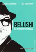 Belushi: On a Mission from God SC (2016 One Peace Books) 1-1ST