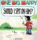 One Big Happy Should I Spit on Him? TPB (1997 NBM) 1-1ST