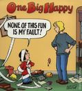 One Big Happy None of This Fun Is My Fault! TPB (1998 NBM) 1-1ST
