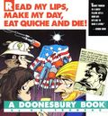 Read My Lips, Make My Day, Eat Quiche and Die! TPB (1989 Andrews McMeel) A Doonesbury Book 1-REP