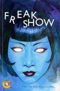Freak Show GN (2007 Atomic Diner) Volume 2 1-1ST