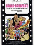 Hanna-Barbera's World of Super Adventure SC (1991 CB Publications) A Complete Episode Guide 1-1ST