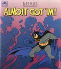 Batman The Animated Series Almost Got 'im (Golden Books 1993) BOOK