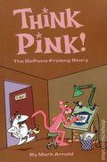 Think Pink: The DePatie-Freleng Story SC (2016 BearManor Media) 1-1ST
