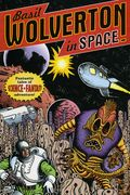 Basil Wolverton in Space TPB (1997 Dark Horse) 1-1ST