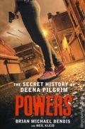 Powers The Secret History of Deena Pilgrim HC (2016 A Thomas Dunne Books Novel) 1-1ST