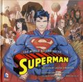 World According to Superman HC (2016 Insight Editions) 1-1ST