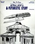 How to Draw Space Ships & Futuristic Stuff SC (1998 Solson) 1-1ST