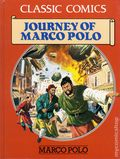Classic Comics Journey of Marco Polo HC (1990 Gallery Books) Marco Polo 1-1ST