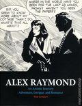 Alex Raymond: An Artistic Journey - Adventure, Intrigue and Romance HC (2016 Hermes Press) 1-1ST