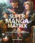 Super Manga Matrix SC (2012) 1-1ST