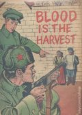 Blood Is the Harvest (1950) 0A