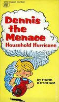 Dennis the Menace Household Hurricane PB (1957 Fawcett Crest Books) 1-1ST