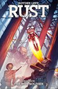 Rust TPB (2016- Archaia/Boom) By Royden Lepp 0-1ST