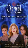 Charmed Survival of the Fittest PB (2004 Simon & Schuster Novel) 1-1ST
