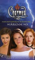 Charmed Hurricane Hex PB (2006 Simon & Schuster Novel) 1-1ST
