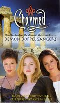 Charmed Demon Doppelgangers PB (2005 Simon & Schuster Novel) 1-1ST