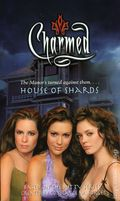Charmed House of Shards PB (2006 Simon & Schuster Novel) 1-1ST