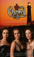 Charmed Light of the World PB (2006 Simon & Schuster Novel) 1-1ST