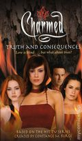 Charmed Truth and Consequences PB (2003 Simon Pulse Novel) 1-1ST