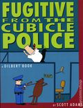 Fugitive from the Cubicle Police TPB (1996 Andrews McMeel) A Dilbert Book 1-REP