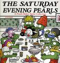 Saturday Evening Pearls TPB (2009 Andrews McMeel) A Pearls Before Swine Collection 1-1ST