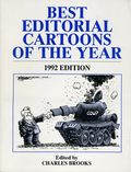 Best Editorial Cartoons of the Year TPB (1972-Present Pelican) 1992-1ST