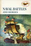Naval Battles and Heroes HC (1960 Harper & Row) American Heritage Jr. Library 1-1ST