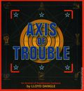 Axis Of Trouble TPB (2003 Troubletown Book) 1-1ST