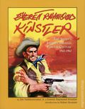 Everett Raymond Kinstler: The Artist's Journey Through Popular Culture 1942-1962 HC (2005 Underwood Books) 1-1ST