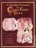 Naughty Treasury of Classic Fairy Tales SC (c. 1975) 1-1ST
