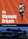 An Olympic Dream: The Story of Samia Yusuf Omar GN (2016 SelfMadeHero) 1-1ST