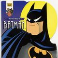 True Story of Batman SC (1995 Golden Books) DC Super Heroes 1-1ST