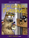 I'm Gluten FuriousTPB (2016 Andrews McMeel) A Get Fuzzy Treasury 1-1ST