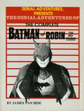 Serial Adventures of Batman and Robin the Boy Wonder SC (1989 Pioneer Books) 2-1ST