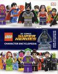 LEGO DC Comics Super Hero Character Encyclopedia HC (2016 DK) 1-1ST